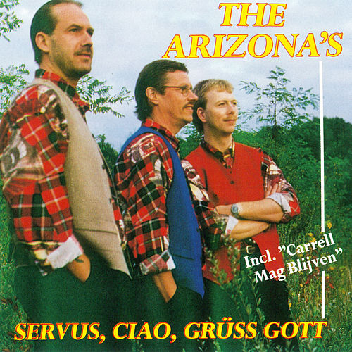 Servus,Caio,Grüss Gott de The Arizona's