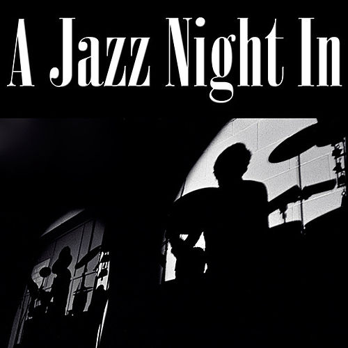 A Jazz Night In von Various Artists