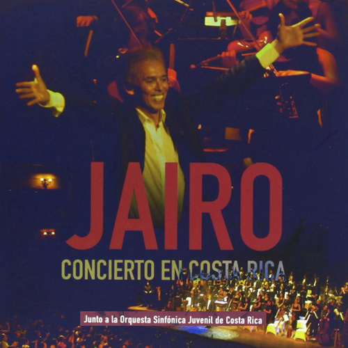 Concierto en Costa Rica (Volumen 2) by Jairo