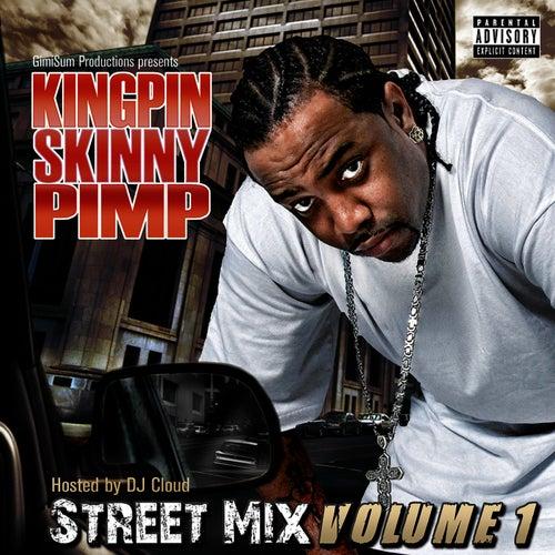 Street Mix Volume 1 von Kingpin Skinny Pimp