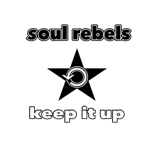 Keep It Up - Single de Soul Rebels