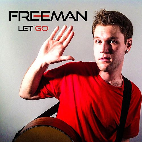 Let Go de Freeman