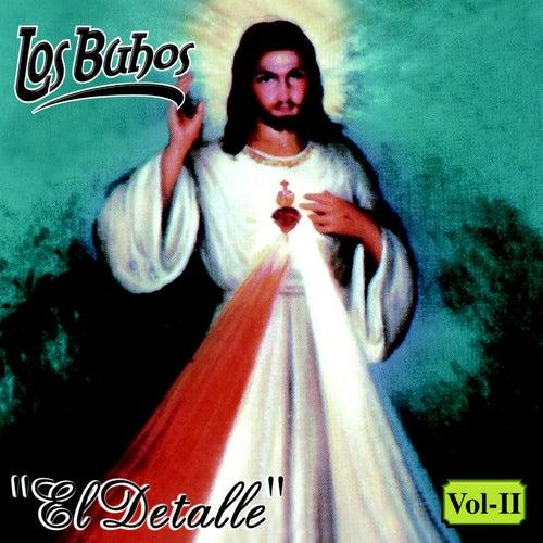 El Detalle, Vol. 2 by Buhos