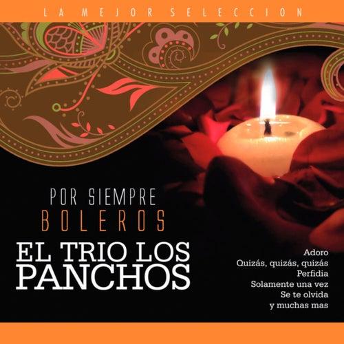 El Trío Los Panchos / Por Siempre Boleros von Trío Los Panchos