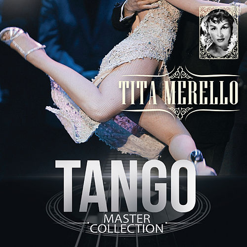 Tango Master Collection by Tita Merello