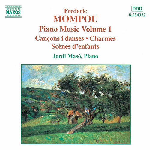 Piano Music Vol. 1 by Frederic Mompou