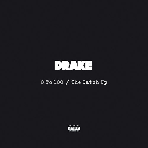 0 To 100 / The Catch Up de Drake