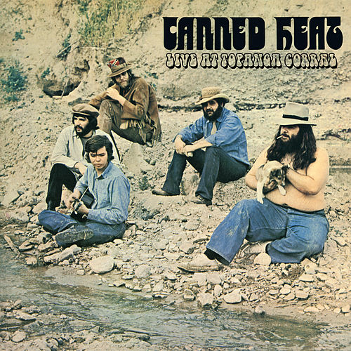 Live at Topanga Corral de Canned Heat