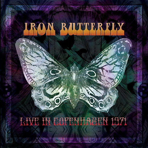 Live in Copenhagen by Iron Butterfly