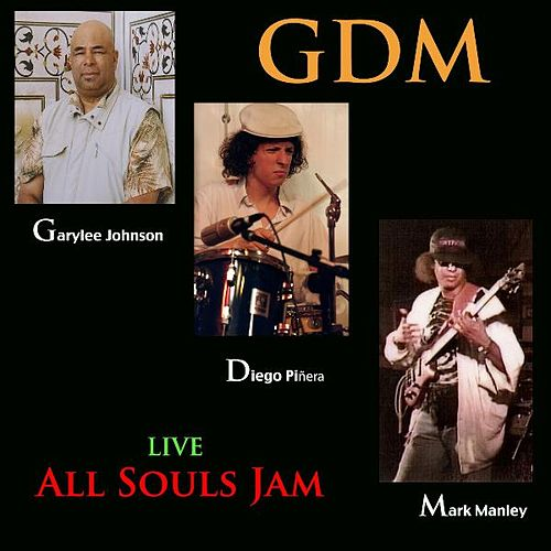 All Souls Jam Live by G D M
