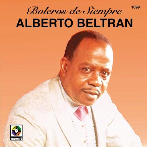 Boleros De Siempre de Alberto Beltran