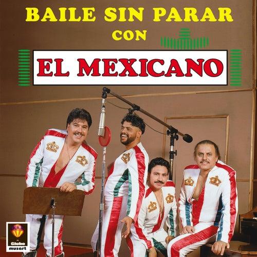 Baile Sin Parar Con El Mexicano de Mi Banda El Mexicano