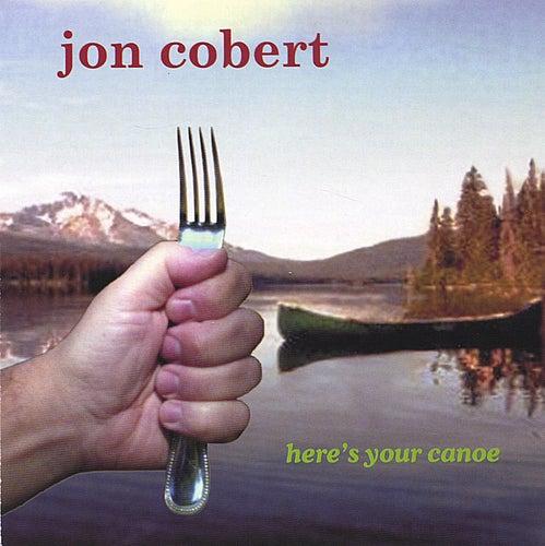 here's your canoe de jon cobert