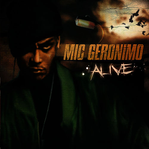 Alive de Mic Geronimo