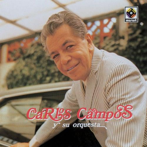 Carlos Campos Y Su Orquesta de Carlos Campos