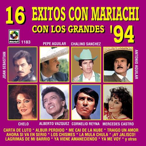 16 Éxitos Con Mariachi Con Los Grandes '94 de Various Artists