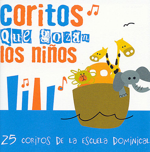 Cantos De Escuela Dominical de Songs Kids Love To Sing