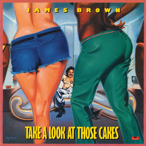 Take A Look At Those Cakes de James Brown