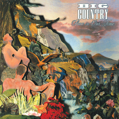 Peace In Our Time (Re-Presents) de Big Country