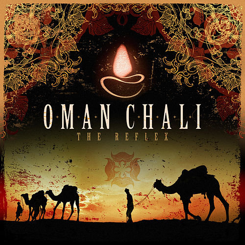 The Reflex by Oman Chali