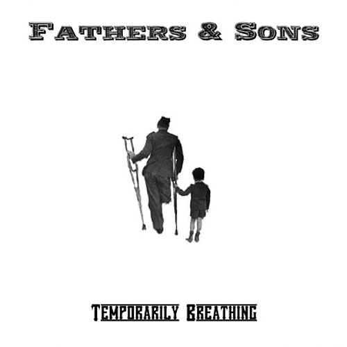 Temporarily Breathing by Fathers