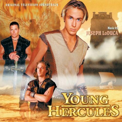 Young Hercules (Original Television Soundtrack) by Joseph Loduca