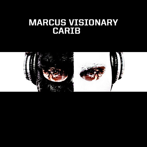 Carib EP by Marcus Visionary