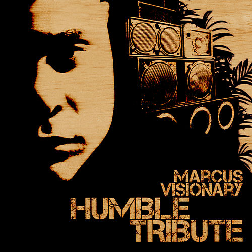 Humble EP 1 by Marcus Visionary