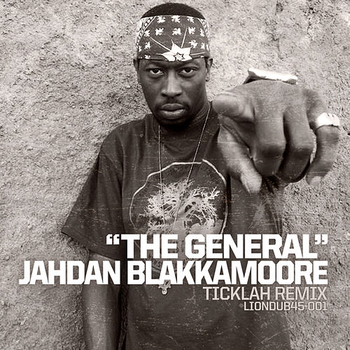 The General: Ticklah Remixes by Jahdan Blakkamoore