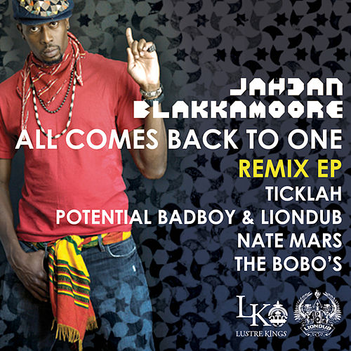All Comes Back To One Remix EP by Blakkamoore