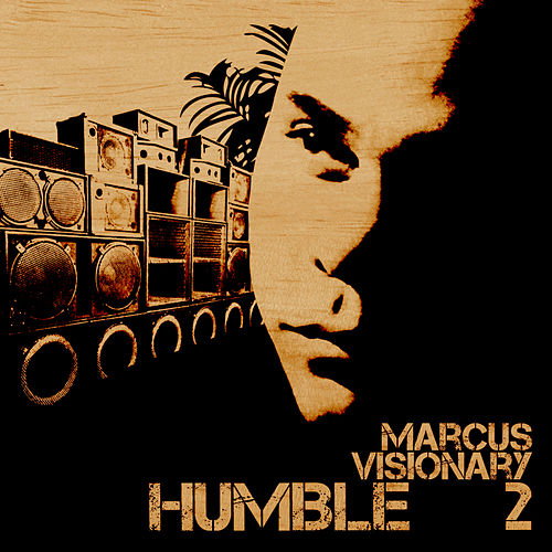Humble EP 2 by Marcus Visionary