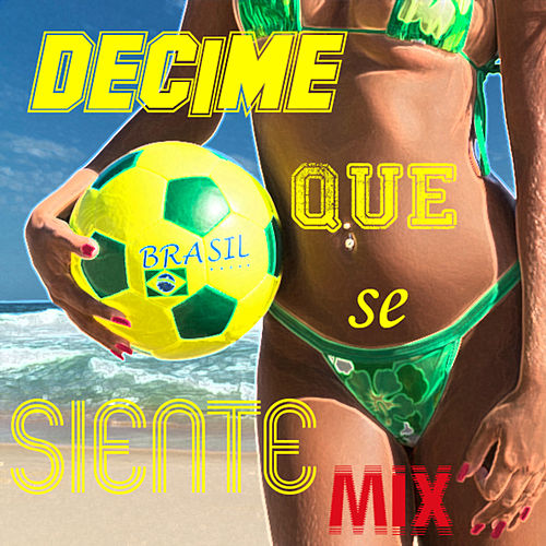 Decime Que Se Siente Mix de Various Artists