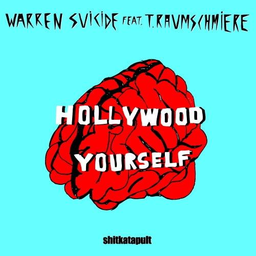Hollywood Yourself / Moving Close de Warren Suicide