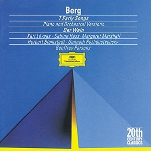 Berg: Seven Early Songs (Piano Version); Seven Early Songs (Orchestral Version); Schließe mir die Augen beide (1907); An Leukon (1908); Schließe mir die Augen beide (1925); Der Wein (1929) by Sabine Hass