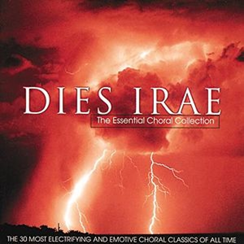Dies Irae - The Essential Choral Collection von Various Artists