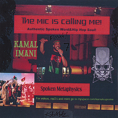 The Mic Is Calling Me von Kamal Imani