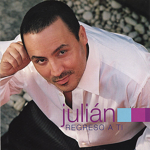 Regreso A Ti by Julian