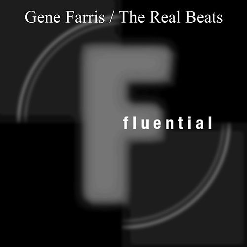 The Real Beats by Gene Farris