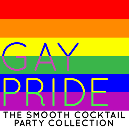 Gay Pride: The Smooth Cocktail Party Collection von Smooth Jazz Allstars