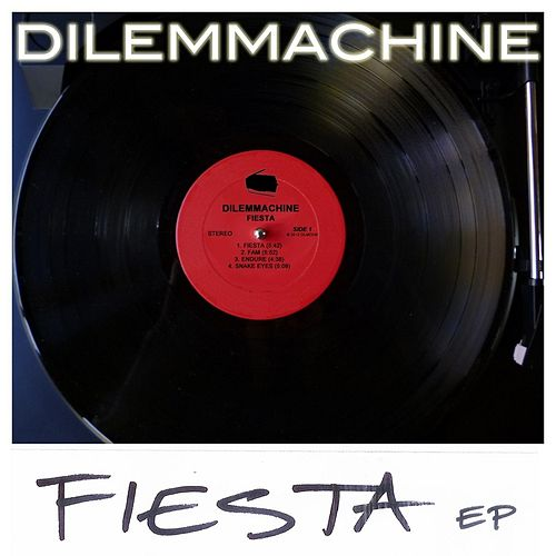 Fiesta von Dilemmachine
