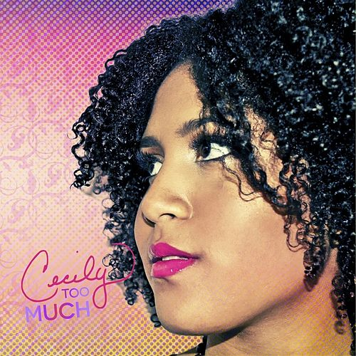 Too Much by Cecily