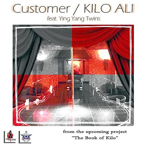 Customer (feat. Ying Yang Twins) by Kilo Ali