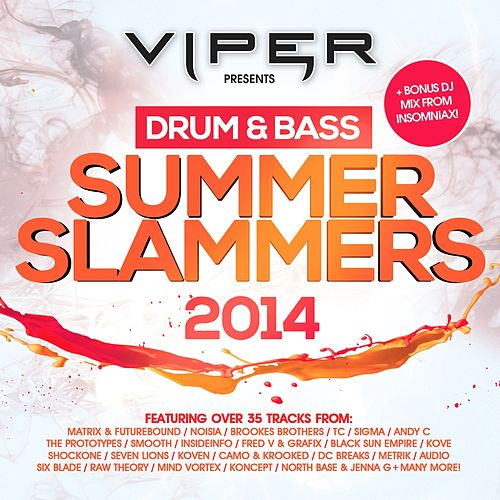 Drum & Bass Summer Slammers 2014 (Viper Presents) von Various Artists