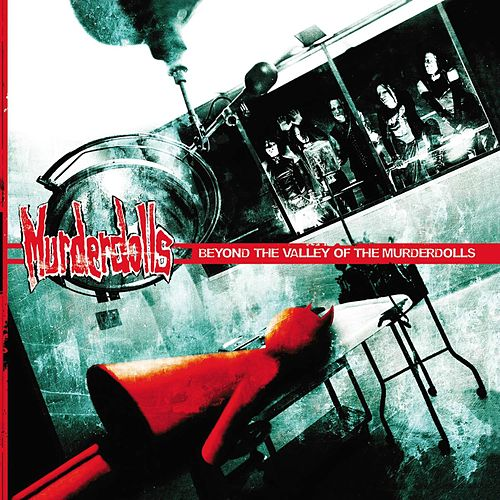 Beyond The Valley Of The Murderdolls von Murderdolls