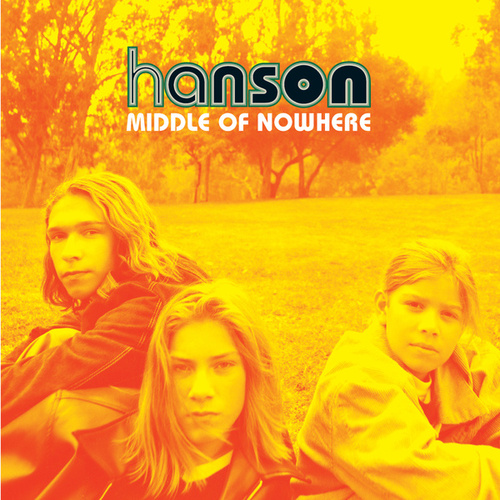 Middle Of Nowhere de Hanson
