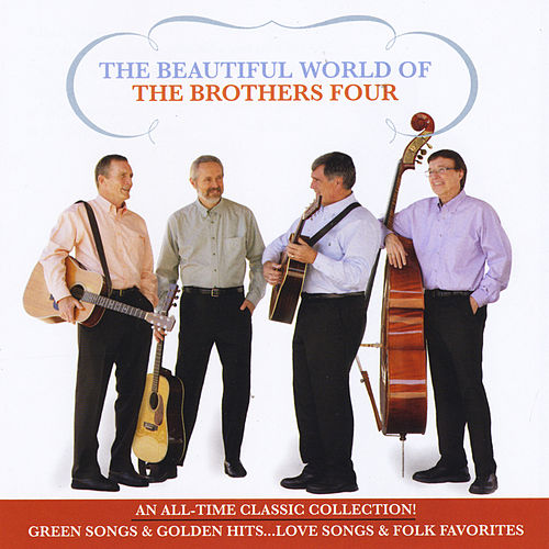 The Beautiful World of the Brothers Four de The Brothers Four