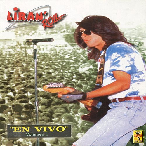 En Vivo, Vol. 1 de Liran' Roll