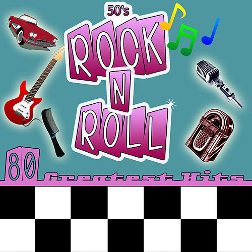 50s Rock n Roll (80 Greatest Hits) by Various Artists