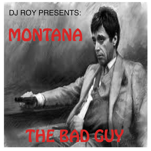 The Bad Guy (feat. Montana) de DJ Roy