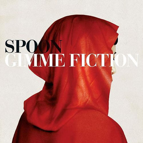 Gimme Fiction de Spoon
